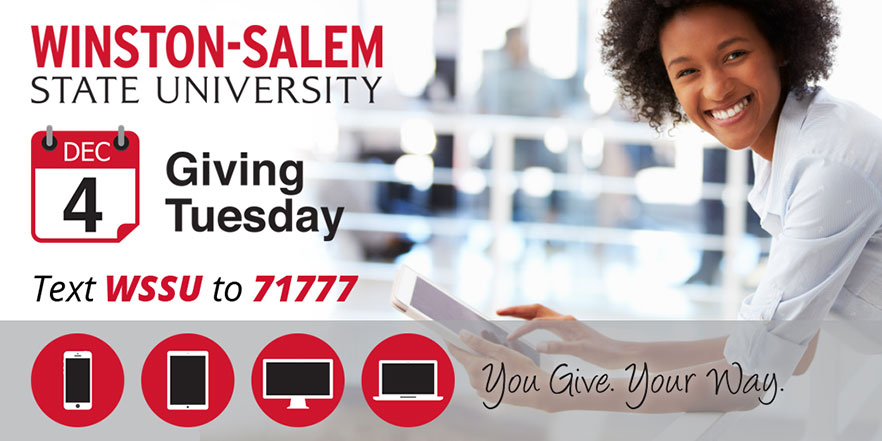 Graphic: WSSU Logo - Dec 4 - Giving Tuesday - You Give. Your Way.